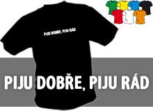 PIJU DOBŘE (trička s potiskem - tričko volný střih)