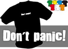 DON´T PANIC (trička s potiskem - tričko volný střih)
