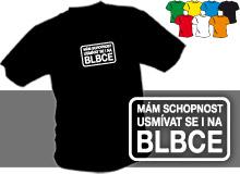 NA BLBCE (trička s potiskem - tričko volný střih)