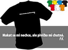 PIVÍČKO (trička s potiskem - tričko volný střih)