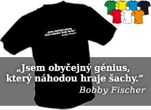 BOBBY FISCHER (trička s potiskem - tričko volný střih)