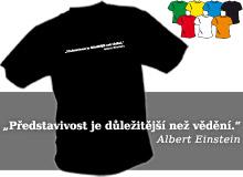 EINSTEIN - PŘEDSTAVIVOST (trička s potiskem - tričko volný střih)