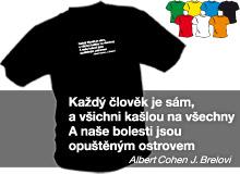 KAŽDÝ JE SÁM (trička s potiskem - tričko volný střih)