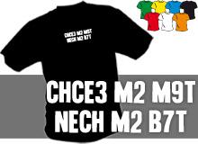 CHCE3 M2 (trička s potiskem - tričko volný střih)