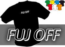 FUJ OFF (trička s potiskem - tričko volný střih)