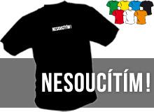 NESOUCÍTÍM (trička s potiskem - tričko volný střih)