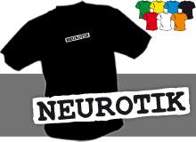 NEUROTIK (trička s potiskem - tričko volný střih)