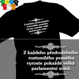 PARLAMENTNÍ SVINĚ (trička s potiskem - tričko volný střih) - zvětšit obrázek