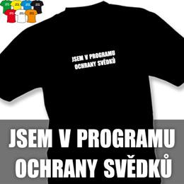 OCHRANA SVĚDKŮ (trička s potiskem - tričko volný střih) - zvětšit obrázek