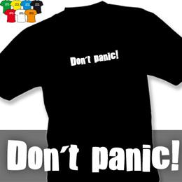 DON´T PANIC (trička s potiskem - tričko volný střih) - zvětšit obrázek