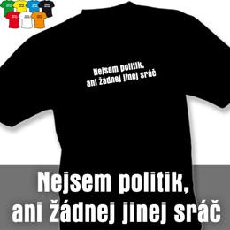 NEJSEM SRÁČ (trička s potiskem - tričko volný střih) - zvětšit obrázek
