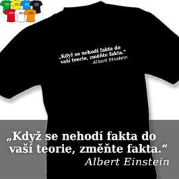 EINSTEIN - FAKTA (trička s potiskem - tričko volný střih) - zvětšit obrázek