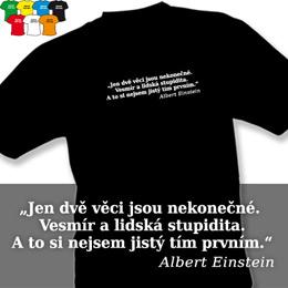 EINSTEIN - STUPIDITA (trička s potiskem - tričko volný střih) - zvětšit obrázek