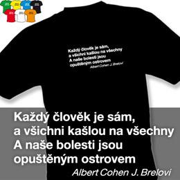 KAŽDÝ JE SÁM (trička s potiskem - tričko volný střih) - zvětšit obrázek