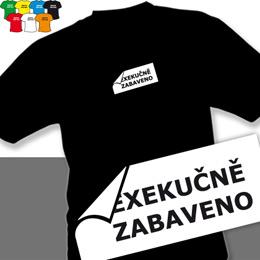 EXEKUCE (trička s potiskem - tričko volný střih) - zvětšit obrázek