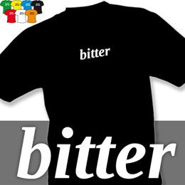 BITTER (trička s potiskem - tričko volný střih) - zvětšit obrázek