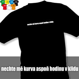 V KLIDU (trička s potiskem - tričko volný střih) - zvětšit obrázek
